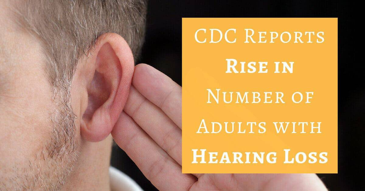 Gulf Gate Hearing Aid Center - CDC Reports Rise in Number of Adults with Hearing Loss