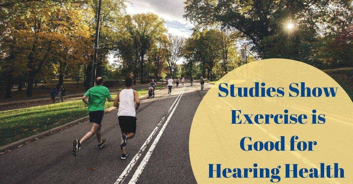 Studies Show Exercise is Good for Hearing Health