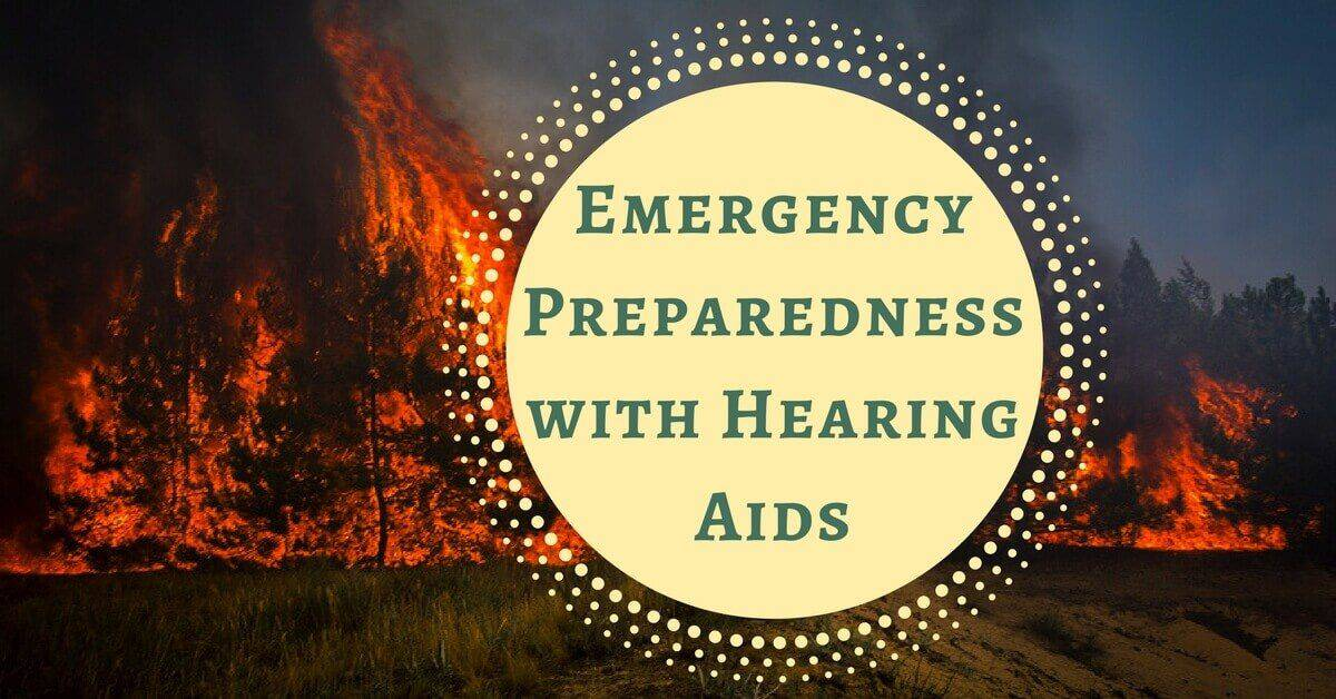 Emergency Preparedness with Hearing Aids