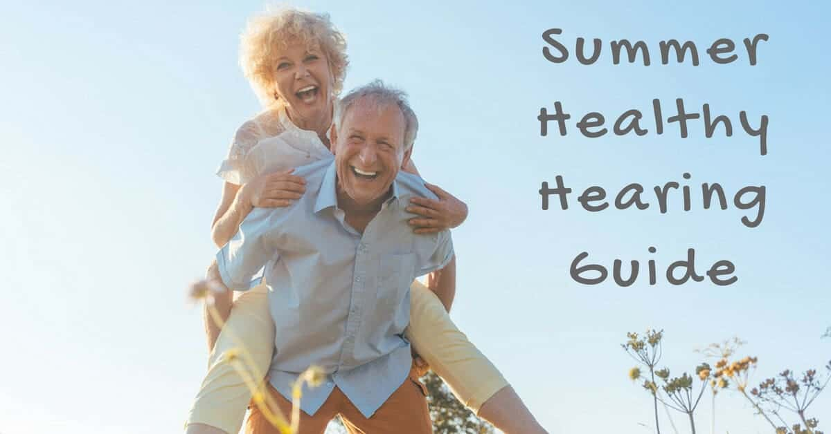 Gulf Gate Hearing Aid Center - Summer Healthy Hearing Guide